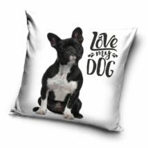 LOVE MY DOG francia bulldog kutyás gyermek párna