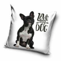 LOVE MY DOG francia bulldog kutyás gyermek párnahuzat